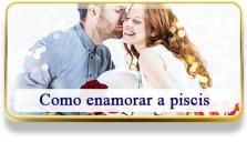 Como enamorar a Piscis