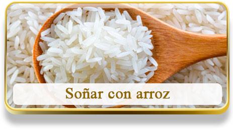 Soñar con arroz