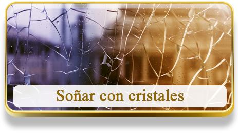Soñar con cristales