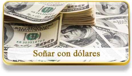 Soñar con dólares