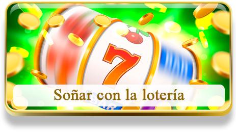 Soñar con la loteria