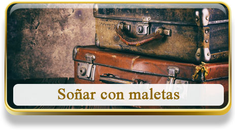 Soñar con maletas