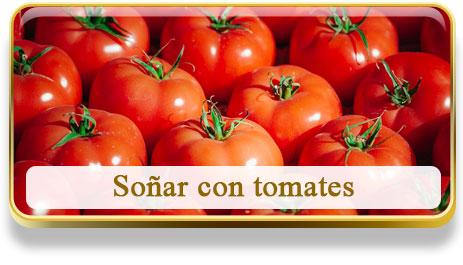 Soñar con tomates